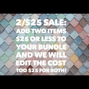 2/$25 sale!!!!!!